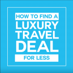 How to Find Luxury for Less - free eBook