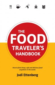 The Food Traveler's Handbook - a food book to take you round the world