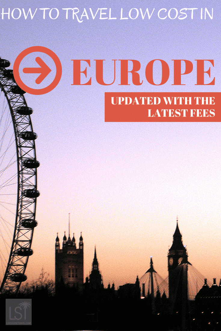 How to travel on European low cost airlines - updated with the latest fees for fliers to make travel cheaper and easier