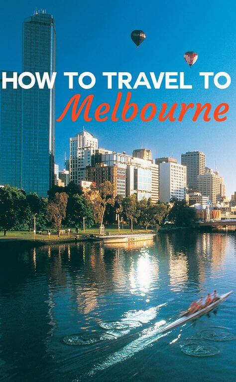 How to travel to Melbourne, Australia