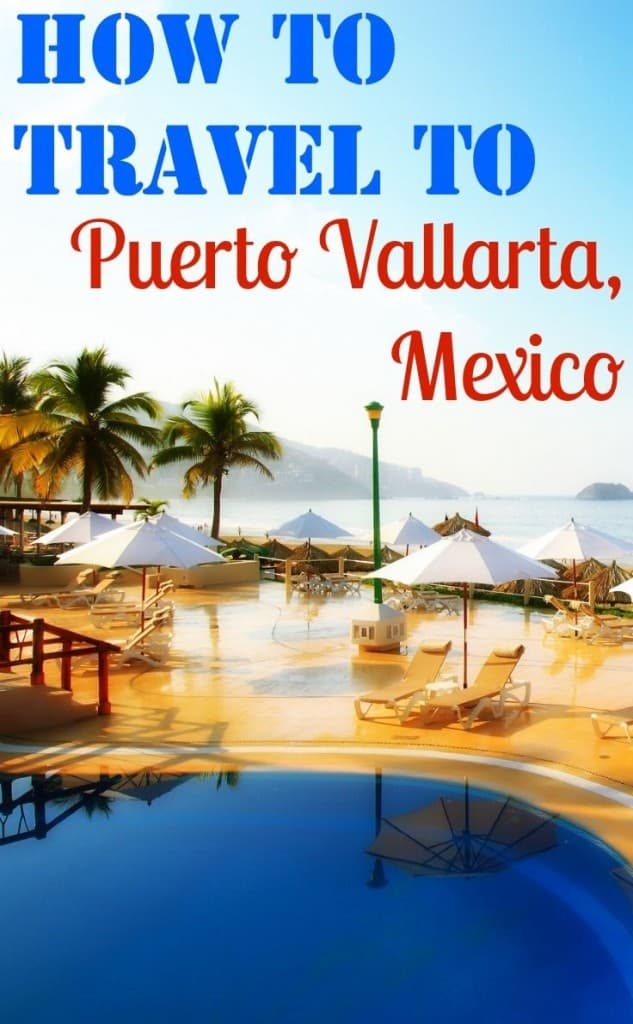 How to travel to Puerto Vallarta