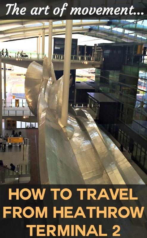 How to Travel to Heathrow Terminal 2