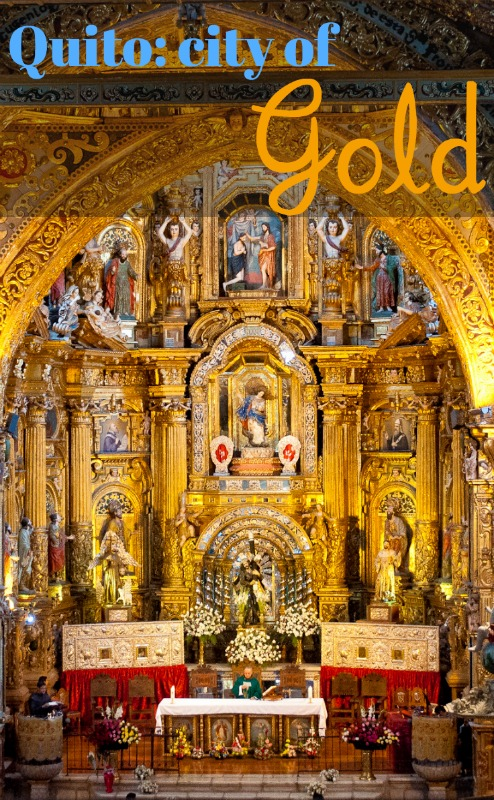 Things to do in Quito - a city of gold