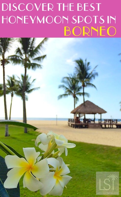 Discover Borneo's top honeymoon destinations