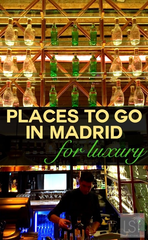 Places to go in Madrid for luxury