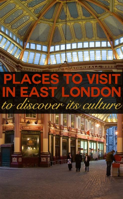 Places to visit in London - culture in east London