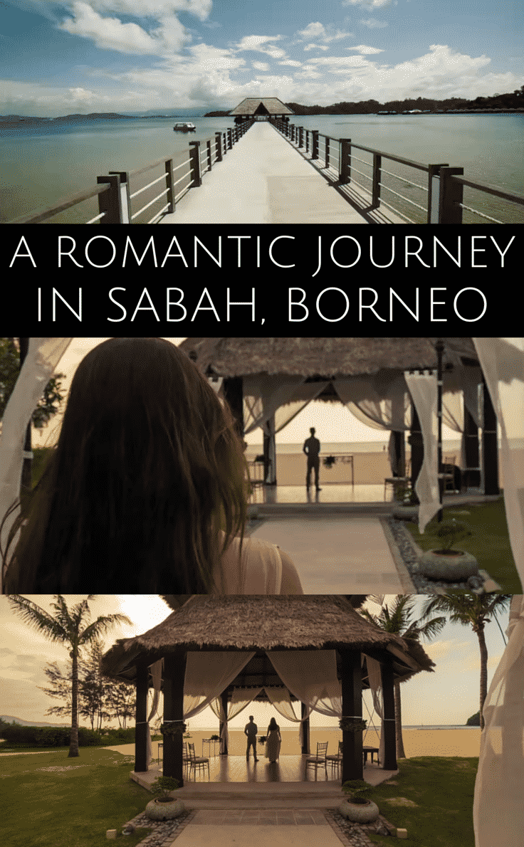 A romantic journey across Sabah, in Borneo