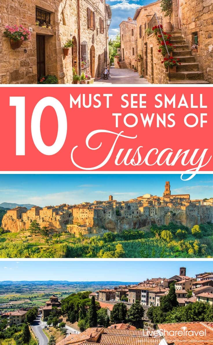 Must see small towns of Tuscany for your itinerary