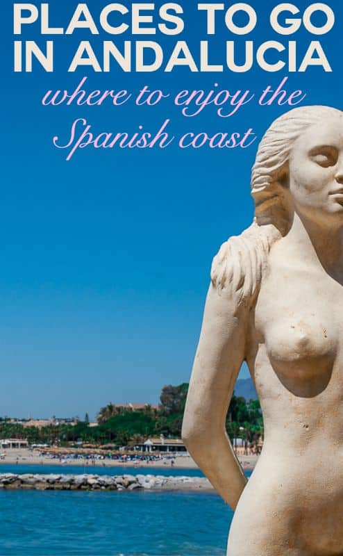 Places to go in Andalucia - where to enjoy the Spanish coast