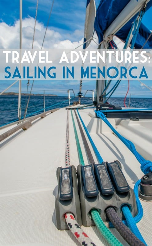 Sailing in Menorca - a travel adventure