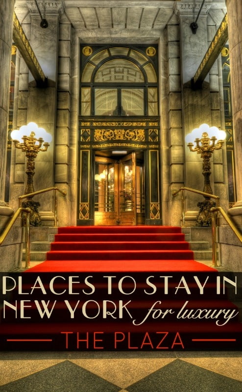 Where to stay in New York, places to stay for luxury in New York City