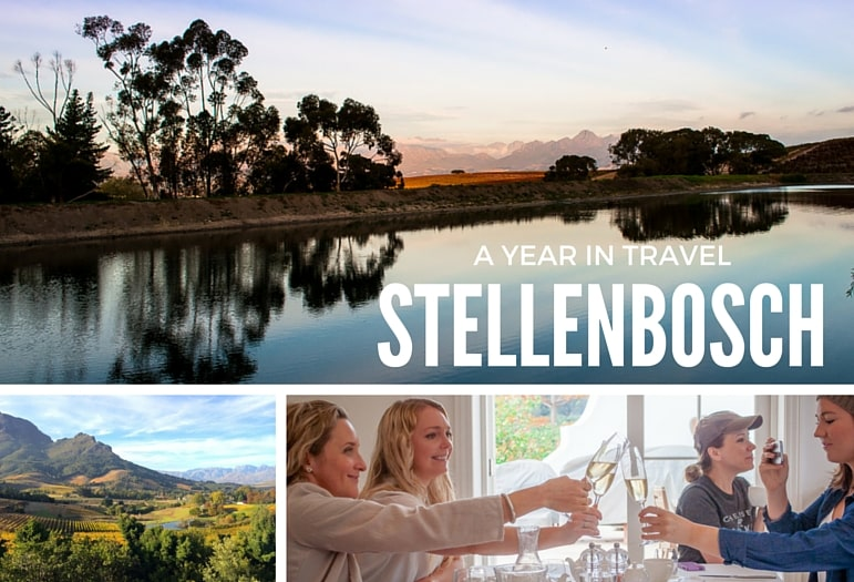 Best places to travel Stellenbosch for fantastic wine, landscapes and experiences