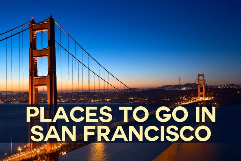 Places to go in san francisco and where to stay in the for Places to move to