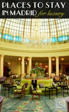 Where to stay in Madrid - places to stay for luxury