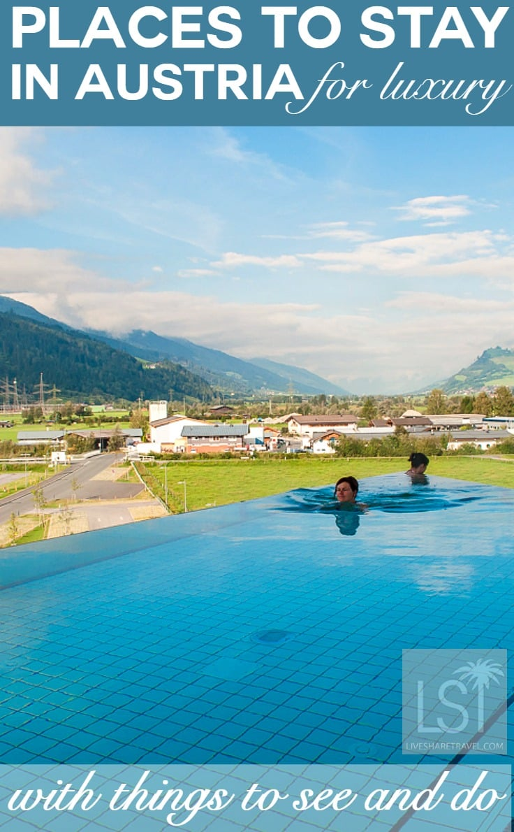 Places to stay and things to do in Austria for luxury