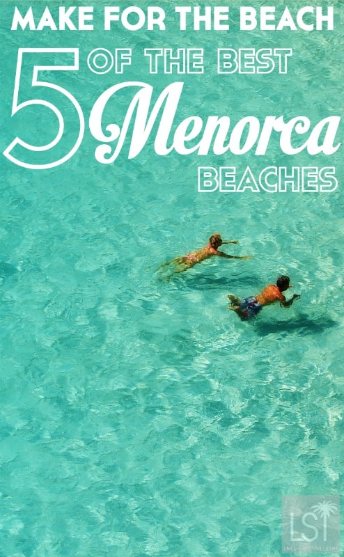 Five of the best Menorca beaches