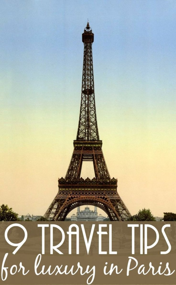 Nine Paris travel tips for luxury travellers