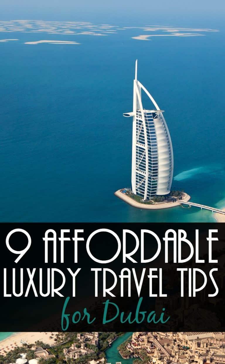 9 affordable luxury Dubai travel tips