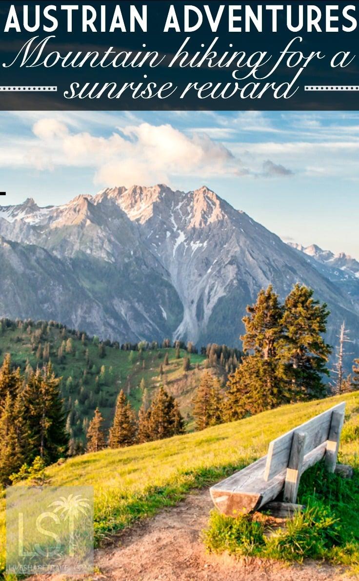 Austrian adventures - mountain hiking for a sunrise reward