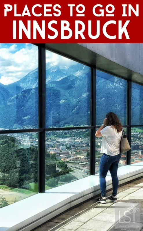 Places to go and things to do in Innsbruck, Austria