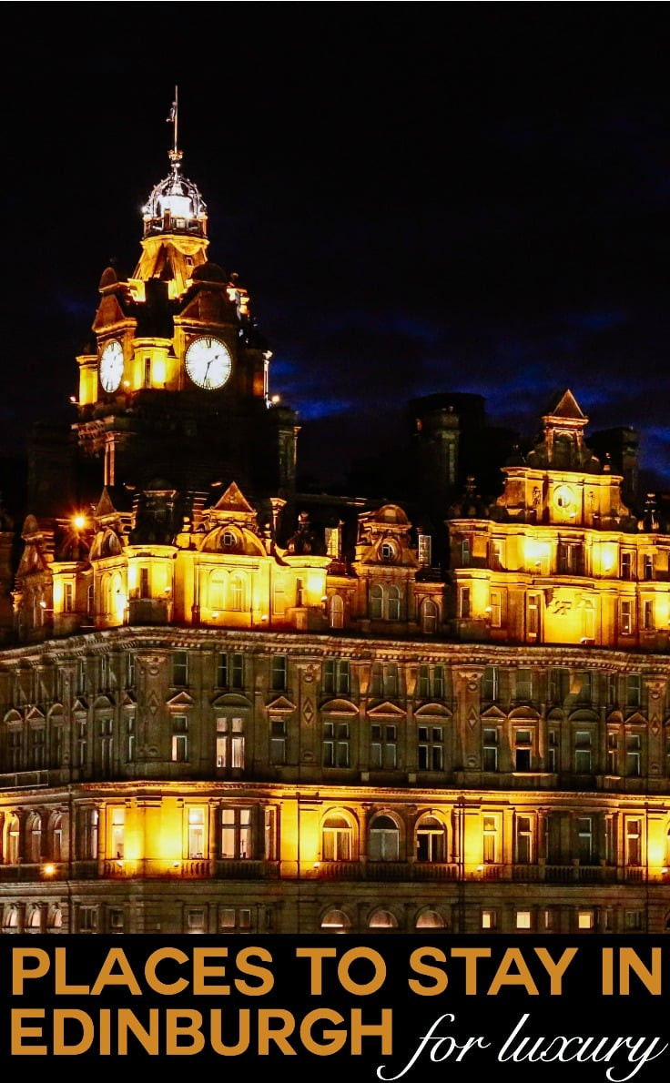Places to stay in Edinburgh for luxury