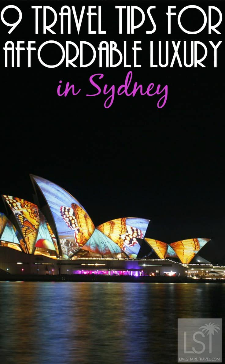 9 Travel Tips for Affordable Luxury in Sydney