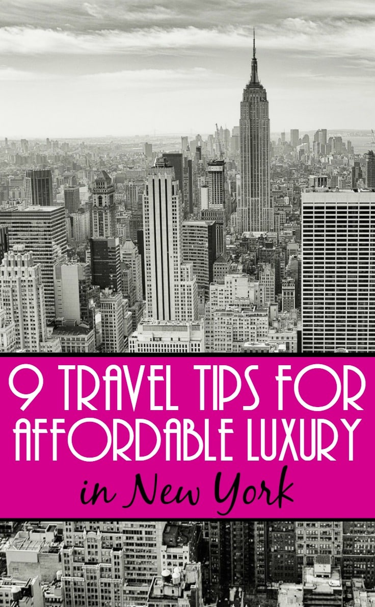 9 affordable luxury New York travel tips