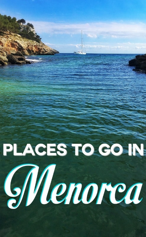 Places to go and things to do in Menorca, Spain