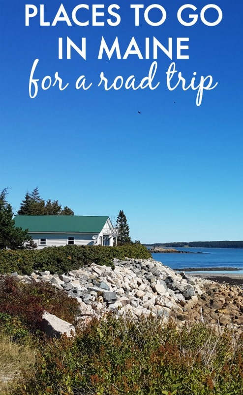 Places to go in Maine on a Maine road trip itinerary