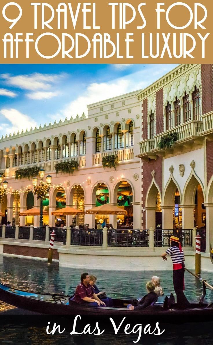 9 affordable luxury Las Vegas travel tips