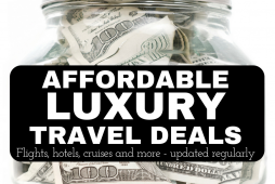 Affordable luxury travel deals