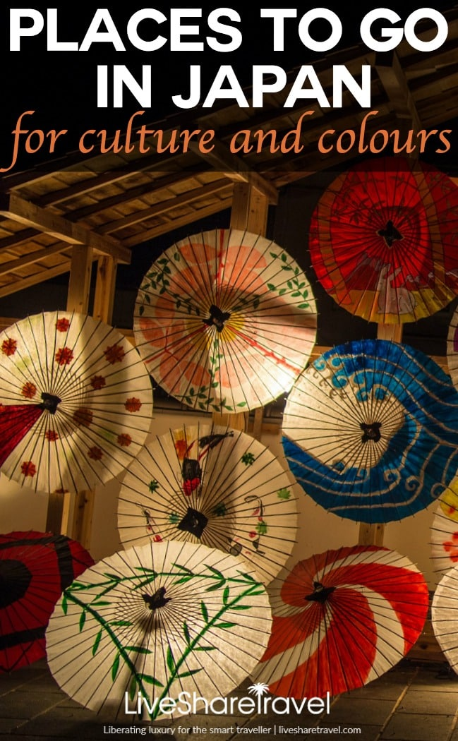 Places to go in Japan for culture and colour   LiveShareTravel