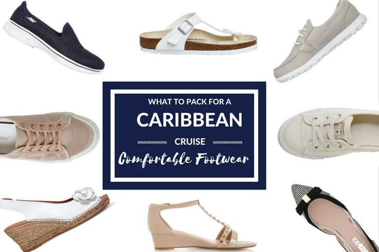 What to pack for a Caribbean cruise: comfortable footwear