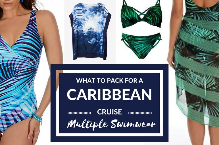 What to pack for a Caribbean cruise: multiple swimwear options