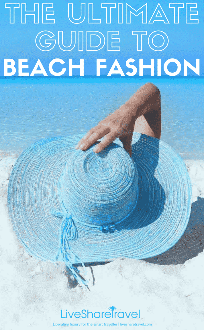 The ultimate guide to beach fashions - bikinis, sandals, sarongs - we have your beach style covered