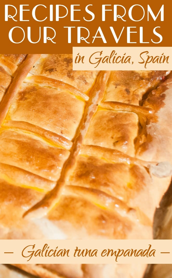 Recipes from our travels in Galicia, Spain - Galician tuna empanada