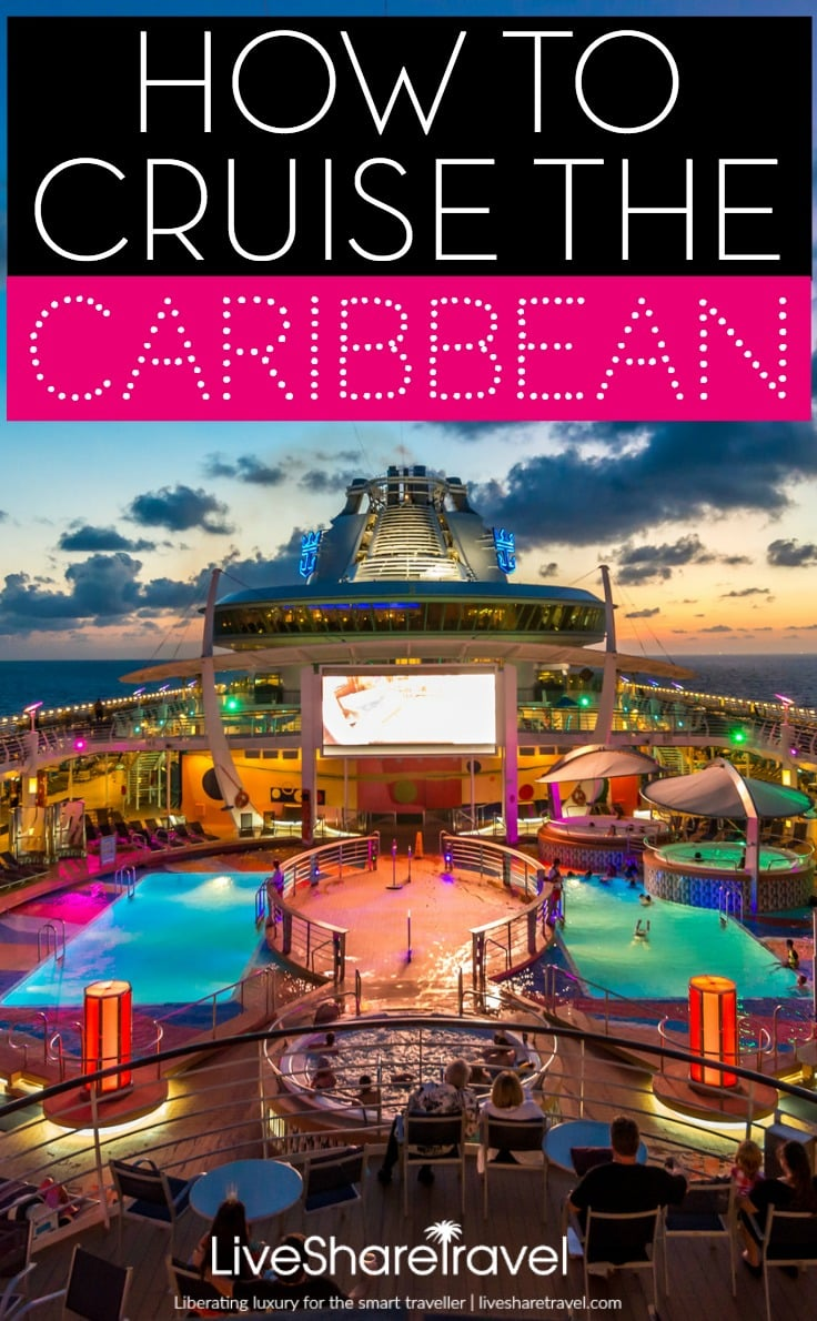 How to cruise the Caribbean