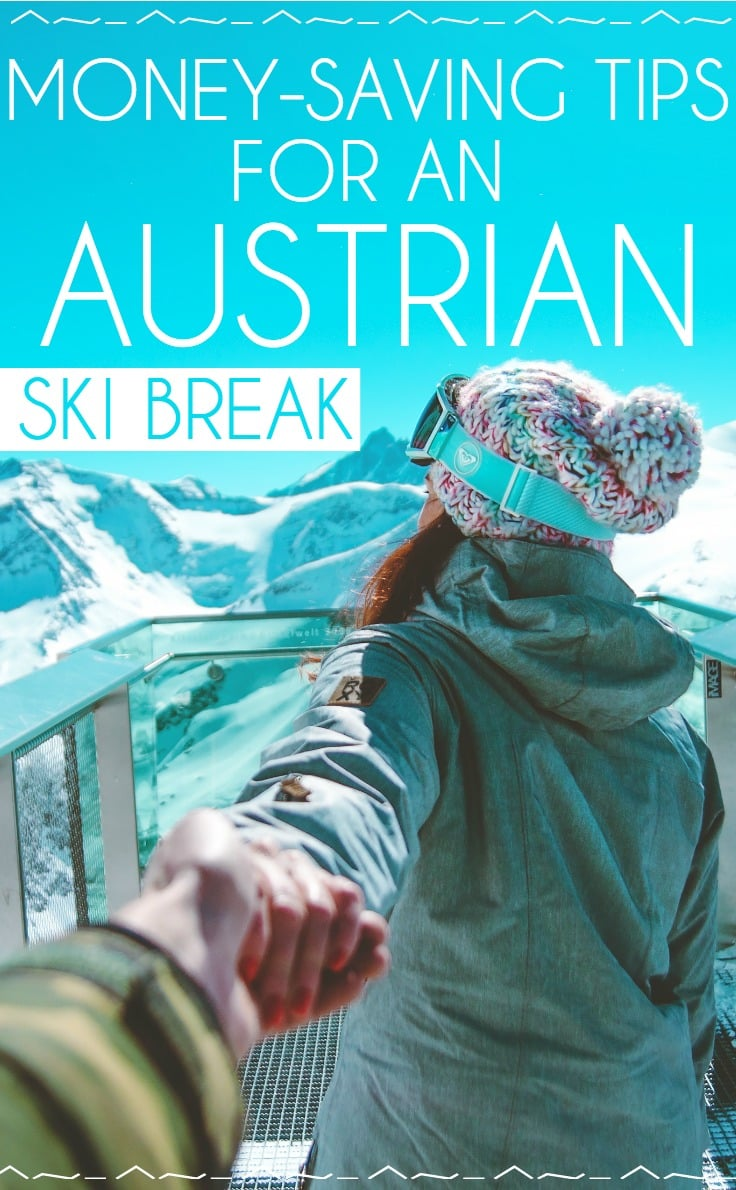 Money-saving tips for an Austrian ski break