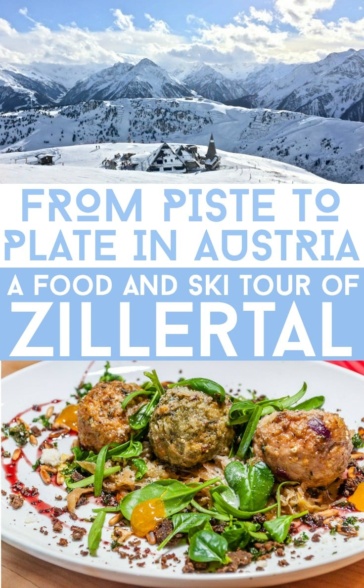From piste to plate in Zillertal, Austria