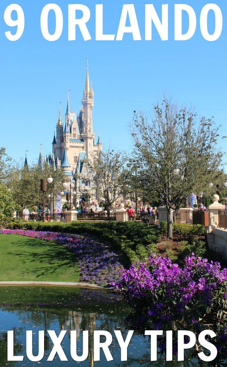 9 Orlando Luxury Travel Tips