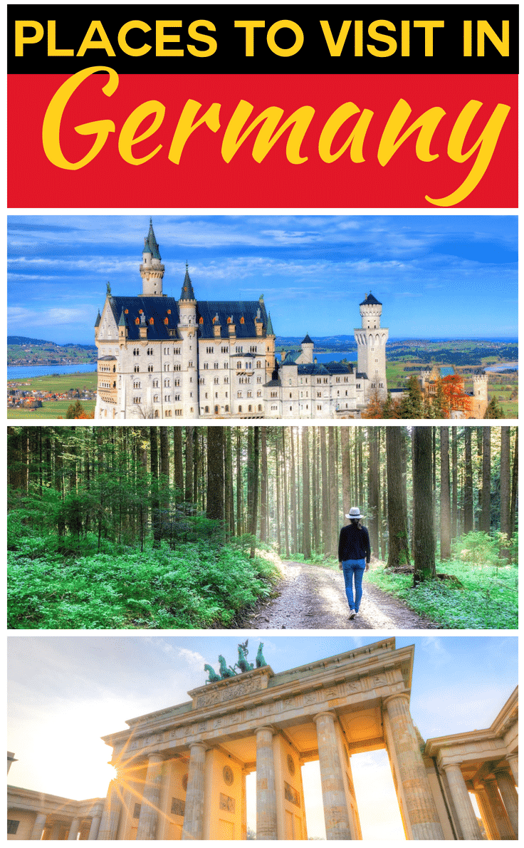 Best places to visit in Germany - The best places to visit in Germany take in fairytale castles like Schloss Neuschwanstein, the Black Forest and Brandenburg Gate
