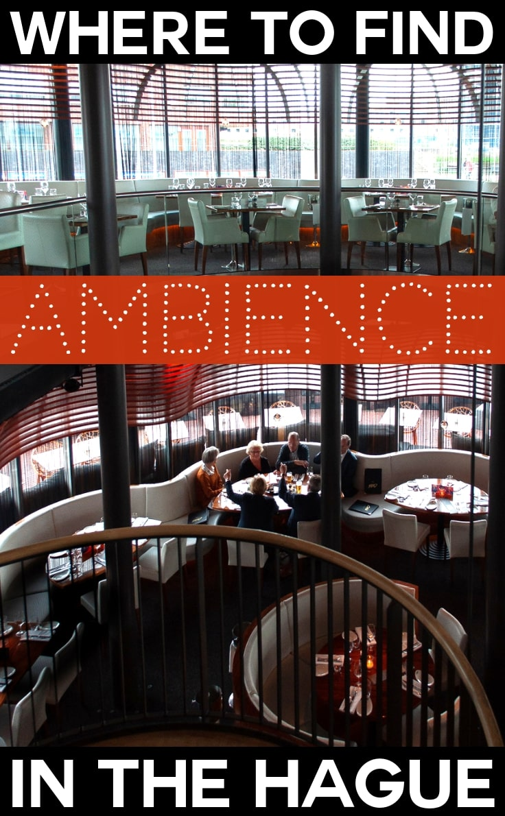 Where to find ambience in The Hague