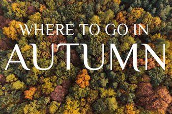 Best places to visit in autumn